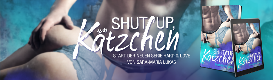 Shut up, Kätzchen!