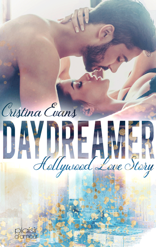 Daydreamer - Hollywood Love Story